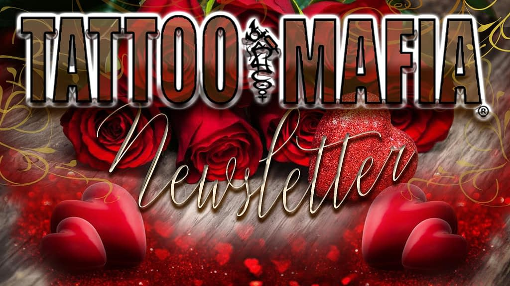 TATTOO MAFIA, INC. Newsletter February 2020 Dover, DE.