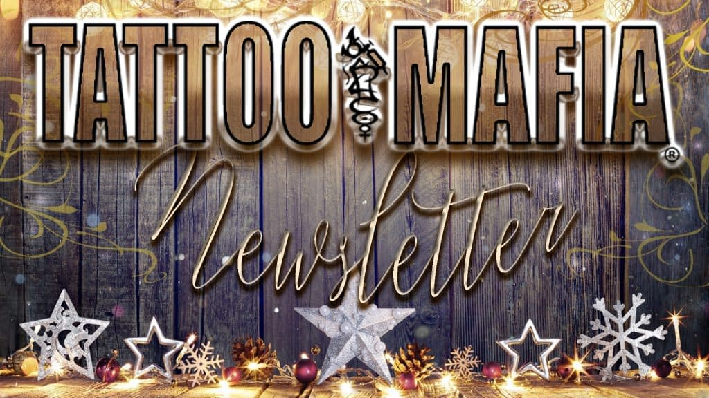 TATTOO MAFIA, INC. Newsletter January 2020 Dover, DE.